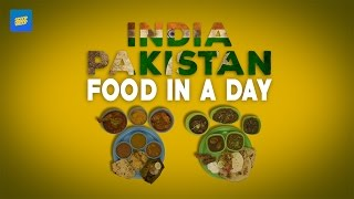 India & Pakistan Food In A Day