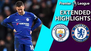 Manchester City v. Chelsea   PREMIER LEAGUE EXTENDED HIGHLIGHTS   2/10/19   NBC Sports