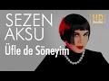 Sezen Aksu - Üfle de Söneyim (Official...mp3