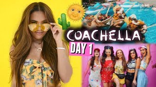 COACHELLA 2018 DAY 1🌵🌞   Celebs, pool parties, and a new squad formation