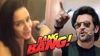 Shraddha Kapoor ACCEPTS Hrithik Roshan's Bang Bang Dare