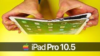 iPad Pro 10.5 Drop Test & Bend Test!