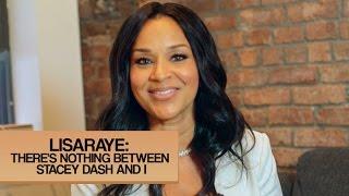 LisaRaye McCoy Speaks On Stacey Dash Beef & Being