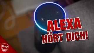 Lasse Alexa nicht eingeschaltet! - Alexa hört dich!