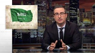 Saudi Arabia: Last Week Tonight with John Oliver (HBO)