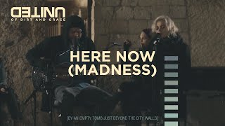 Here Now (Madness) LIVE - of Dirt and Grace - Hillsong UNITED