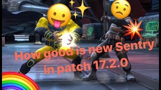 How good is New Sentry in Version 17.2 -Marvel Contest of Champions