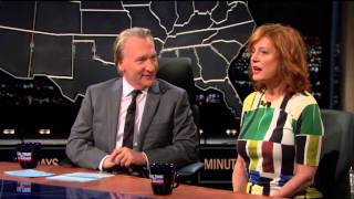 Real Time with Bill Maher: Susan Sarandon – The Meddler (HBO)