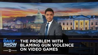 The Problem With Blaming Gun Violence on Video Games - Between the Scenes: The Daily Show