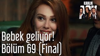 Kiralık Aşk 69. Bölüm (Final) - Bebek Geliyor!