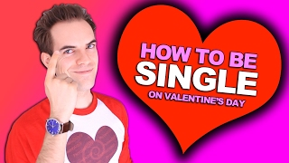 How to be single on Valentine