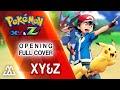 Pokémon XYZ Opening - XY&Z (Full Englis...mp3