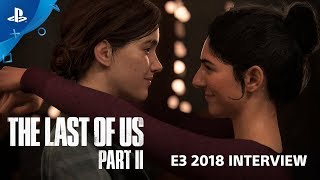 The Last of Us Part II Interview | PlayStation Live from E3 2018