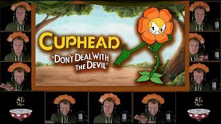 """CUPHEAD """"Floral Fury"""" Acapella Cover (Flower Boss Battle Theme)"""