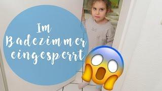 EINGESPERRT IM BADEZIMMER | Everyday life Familienvlog | Filiz