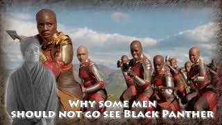 Why some men should not watch the Black Panther film Video