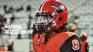 Alabama 2017 Commits Top Plays Mix