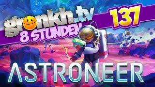 #0137: ASTRONEER Chillout 🔴 Gronkh Livestream vom 16.12.2016