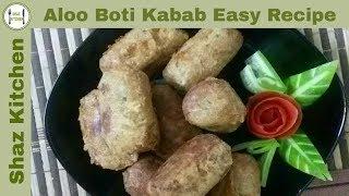 Aloo Boti Kabab/Potato Chicken Kabab easy Recipe(In Urdu/Hindi)How To Make Aloo Boti Kabab At Home