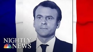 A New French President: A Look At Challenges Ahead | NBC Nightly News
