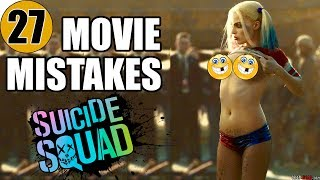 27 Mistakes of SUICIDE SQUAD You Didn