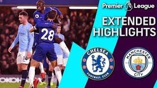 Chelsea v. Man City | PREMIER LEAGUE EXTENDED HIGHLIGHTS | 12/8/18 | NBC Sports