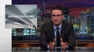 Infrastructure: Last Week Tonight with John Oliver (HBO)