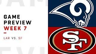 Los Angeles Rams vs. San Francisco 49ers | Week 7 Game Preview | NFL Playbook