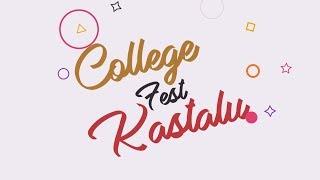 College Fest Kastalu || Latest Telugu short films || Short Film Talkies