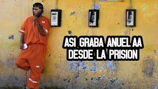Asi graba Anuel AA desde la prision (Video) 2018