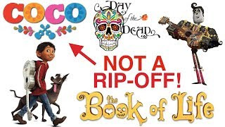 Why does EVERYONE think Coco is RIPPING-OFF The Book of Life?