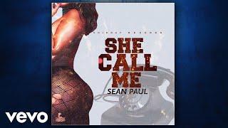 Sean Paul - She Call Me (Official Audio)