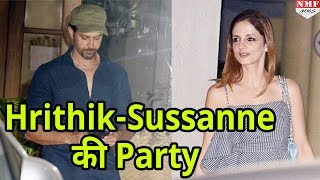 आधी रात तक साथ Party करते दिखे Hrithik Roshan और Sussanne Khan