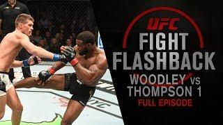 UFC Fight Flashback: Woodley vs Thompson 1 [Full Episode]