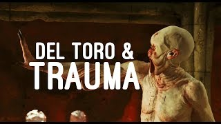 How Guillermo del Toro Deals With Trauma