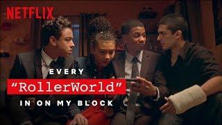 Every RollerWorld in On My Block   Netflix