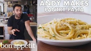 Andy Makes Pantry Pasta   From the Test Kitchen   Bon Appétit