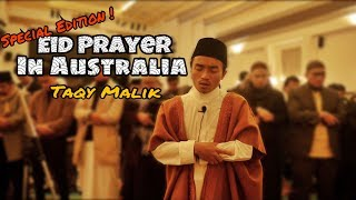 NEW !!! Beautiful Recitation 2017 ( Eid Prayer in Sydney - Taqy Malik )