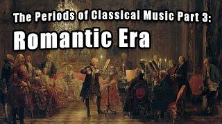 Eras of Classical Music Part 3: Romantic
