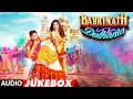 Badrinath Ki Dulhania Full Songs (Audio ...mp3