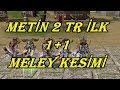 Metin2 TR Berthould TEK MELEY KESİMİmp3