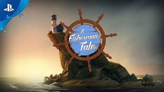 A Fisherman's Tale - Announce Trailer | PS VR