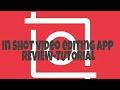 IN SHOT VIDEO EDITING APP REVIEWmp3
