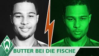 BUTTER BEI DIE FISCHE: Serge Gnabry | SV Werder Bremen