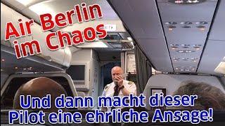Air Berlin im Chaos: Und dann macht dieser Pilot eine ehrliche Ansage!