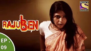 Rajuben - Episode 9 -  Rajuben Kills Sameer