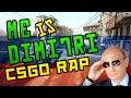 Me is Dimitri - CS:GO SONG (RAP)mp3