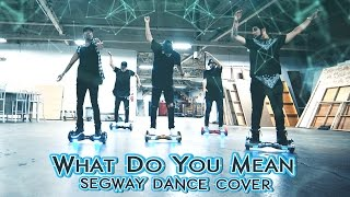 What Do You Mean / Epic Segway Dance Cover @justinbieber