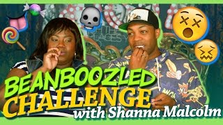 The Beanboozled Challenge w/ Shanna Malcolm!