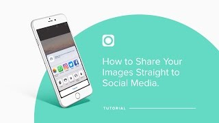 Starting Over Tutorial: How to Share Your Images Straight to Social Media (Mobile Video)
